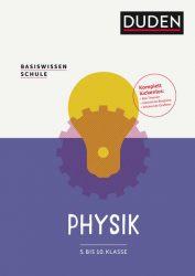 Basiswissen Schule – Physik 5. Klasse bis 10. Klasse