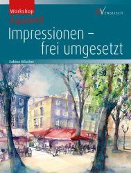 Impressionen - frei umgesetzt