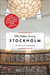 500 Hidden Secrets Stockholm