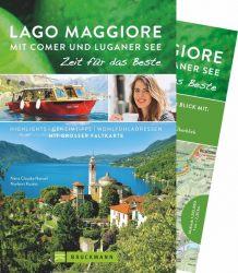 Lago Maggiore mit Comer und Luganer See – Zeit für das Beste