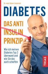 Diabetes - Das Anti-Insulin-Prinzip