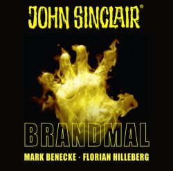 John Sinclair - Brandmal (Audio-CD)
