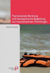 Psychosoziale Beratung und therapeutische Begleitung von traumatisierten Flüchtlingen