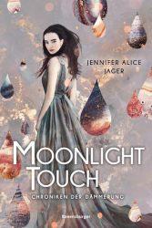 Chroniken der Dämmerung, Band 1: Moonlight Touch