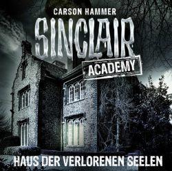 Sinclair Academy - Folge 07 (Audio-CD)