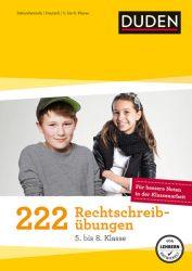 222 Rechtschreibübungen (5. bis 8. Klasse)