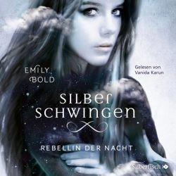 Silberschwingen 2: Rebellin der Nacht (Audio-CD)