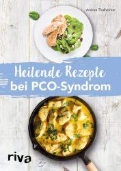 Heilende Rezepte bei PCO-Syndrom