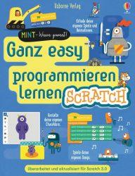 MINT - Wissen gewinnt! Ganz easy programmieren lernen - Scratch