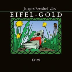 Eifel-Gold (Audio-CD)