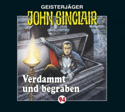 John Sinclair - Folge 94 (Audio-CD)