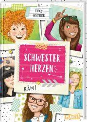 Schwesterherzen 1: Eine für alle, alle für DICH!