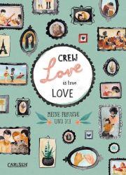 Crew Love Is True Love