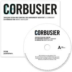 Le Corbusier (Audio-CD)