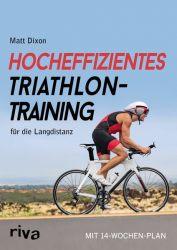 Hocheffizientes Triathlontraining für die Langdistanz