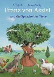 Franz von Assisi und die Sprache der Tiere