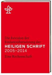 Die Revision der Einheitsübersetzung der Heiligen Schrift 2005-2014