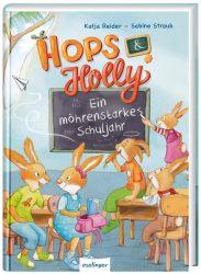 Hops & Holly 2: Ein möhrenstarkes Schuljahr
