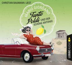 Tante Poldi und der schöne Antonio (Audio-CD)