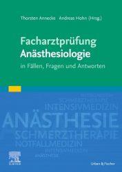 Facharztprüfung Anästhesiologie