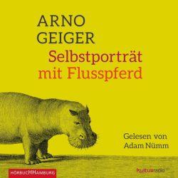 Selbstporträt mit Flusspferd (Audio-CD)