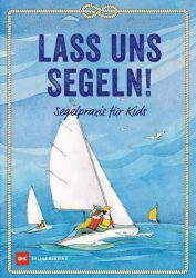 Lass uns segeln!