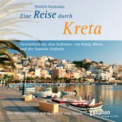 Eine Reise durch Kreta (Audio-CD)