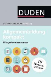 Duden – Allgemeinbildung kompakt