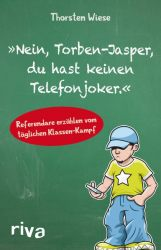 """""""Nein, Torben-Jasper, du hast keinen Telefonjoker."""""""