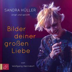 Bilder deiner großen Liebe (Audio-CD)