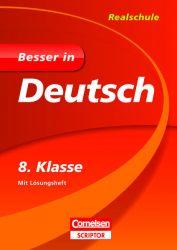 Besser in Deutsch - Realschule 8. Klasse