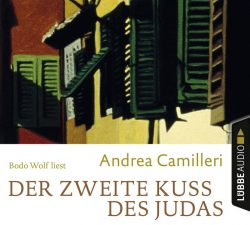 Der zweite Kuss des Judas (Audio-CD)