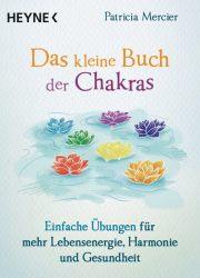 Das kleine Buch der Chakras
