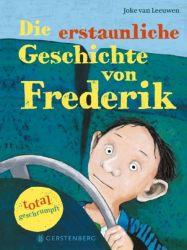 Die erstaunliche Geschichte von Frederik - total geschrumpft