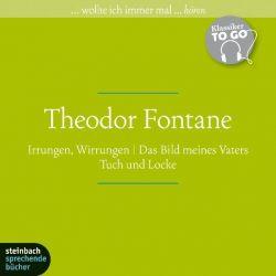 Theodor Fontane. Drei ausgewählte Werke (Audio-CD)