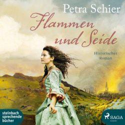 Flammen und Seide (Audio-CD)