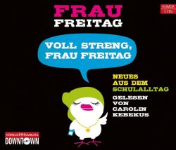 Voll streng, Frau Freitag (Audio-CD)