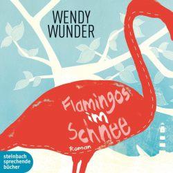 Flamingos im Schnee (Audio-CD)