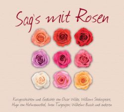 Sag's mit Rosen (Audio-CD)