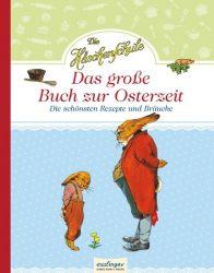 Die Häschenschule: Die Häschenschule - Das große Buch zur Osterzeit