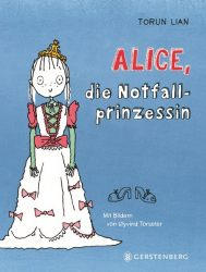 Alice, die Notfallprinzessin