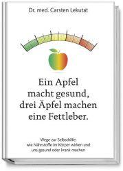 Ein Apfel macht gesund, drei Äpfel machen eine Fettleber