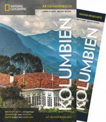 NATIONAL GEOGRAPHIC Reisehandbuch Kolumbien mit Maxi-Faltkarte