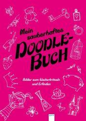 Mein zauberhaftes Doodle Buch